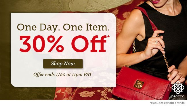 One Day. One Item. 30% Off. Shop Now >