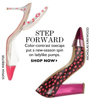 STEP FORWARD...Color–contrast toecaps put a new–season spin on ladylike pumps. SHOP NOW