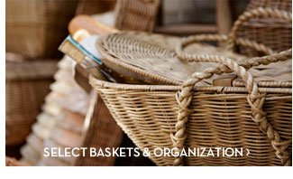 SELECT BASKETS & ORGANIZATION