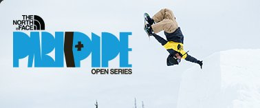 THE NORTH FACE PARK & PIPE OPEN SERIES
