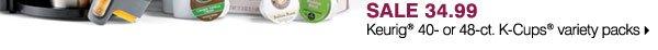 SALE 34.99 Keurig® 40- or 48-ct. K-Cups® variety packs