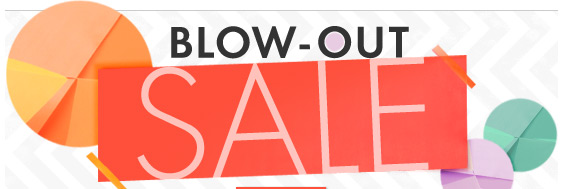 Blow-Out Sale