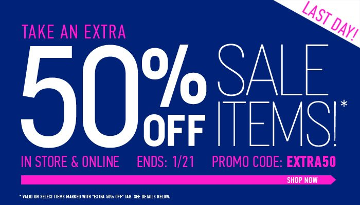 Hurry! Extra 50% Off Sale Ends Today - Shop Now