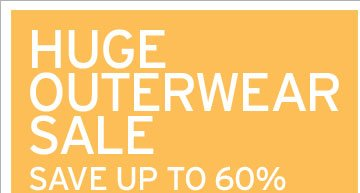 Shop Huge Outerwear Sale