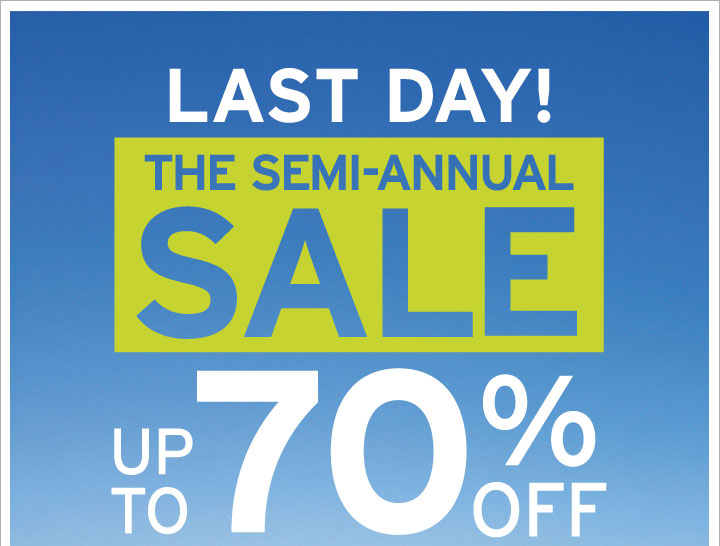 LAT DAY! THE SEMI-ANNUAL SALE