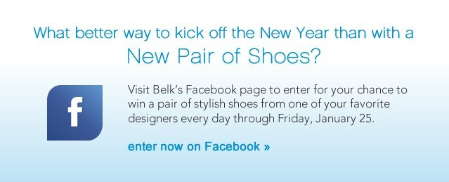 What better way to kick off the New Year than with a New Pair of Shoes. Enter now on Facebook.