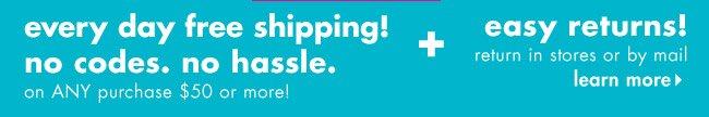 free shipping + easy returns