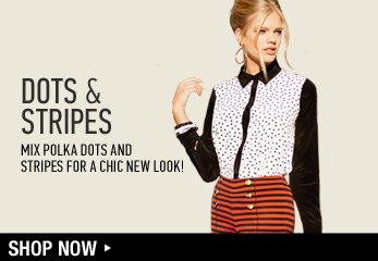 Dots & Stripes - Shop Now