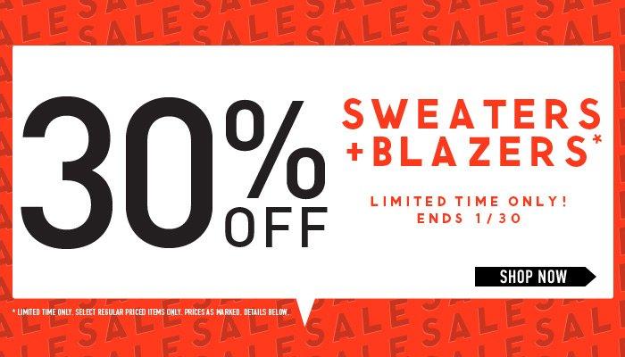 Sale! 30% Off Sweaters + Blazers - Shop Now
