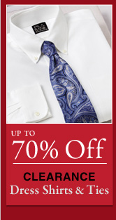Up To 70% OFF Clearance Dress Shirts & Ties