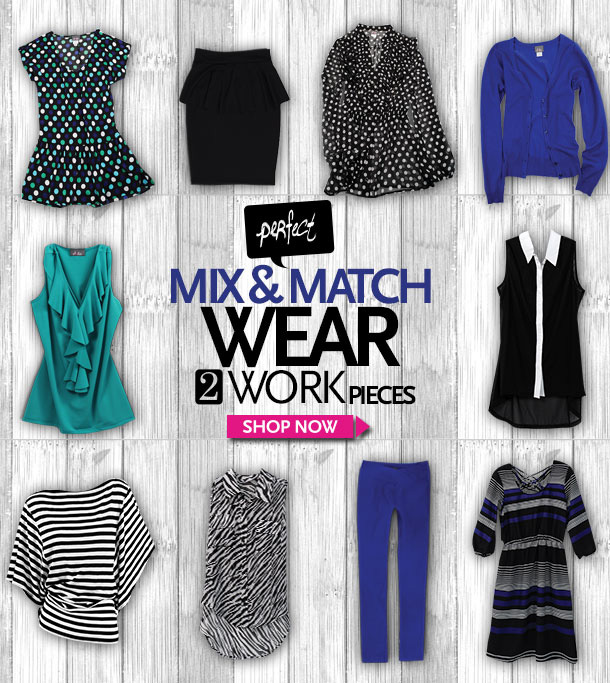 Perfect Mix & Match Wear 2 Work pieces - SHOP NOW