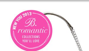 Be Romantic - Collections You'll Love