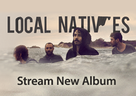 Local Natives - Stream Album for Free + Pre-Order Now