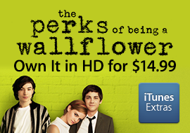 The Perks of Being a Wallflower - [EXTRAS] Own It In HD for $14.99