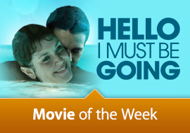 Movie of the Week: Hello I Must Be Going