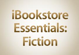 iBookstore Essentials: Fiction