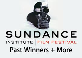 Sundance Film Festival - Past Festival Favorites