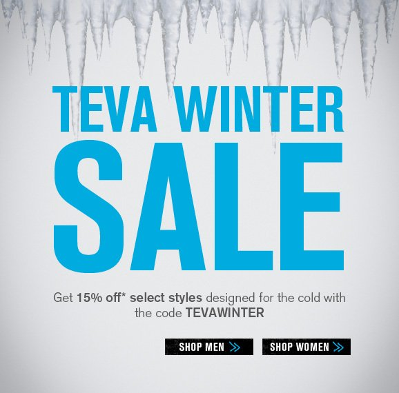 Teva Winter Sale - Get 15% off select styles designed for the cold with the code TEVAWINTER