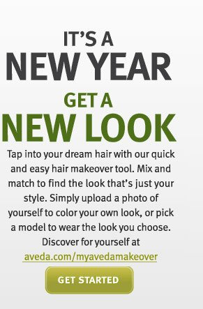 its a new year get a new look.  get started.