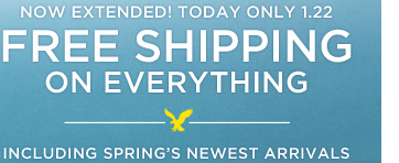 Now Extended! Today Only 1.22 | Free Shipping On Everything Including Spring's Newest Arrivals