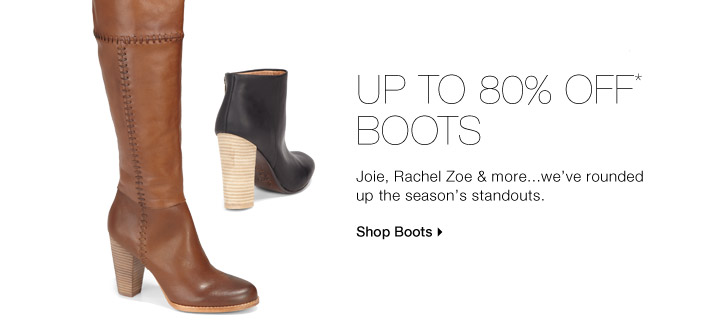 Up To 80% Off* Boots