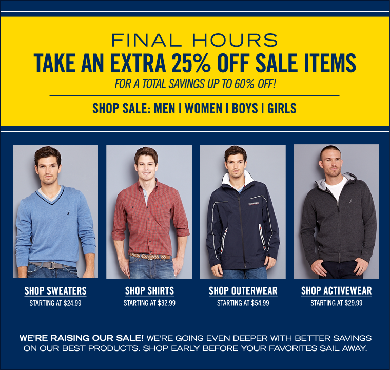 FINAL HOURS! Take an EXTRA 25% off Sale Items! Save up to 60%