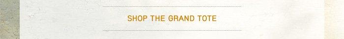 Shop the Grand Tote