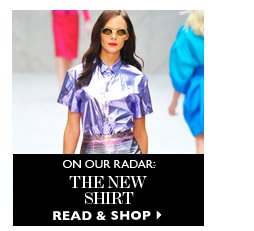 ON OUR RADAR: THE NEW SHIRT READ & SHOP