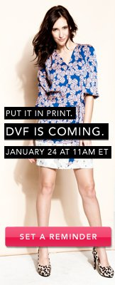 DVF Is Coming. Set A Reminder.