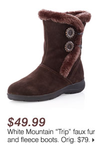 "$49.99 White Mountain ""Trip"" faux fur and fleece boots"