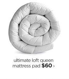 ultimate loft queen mattress pad $60›