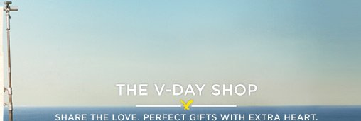 The V-Day Shop | Share The Love. Perfect Gifts With Extra Heart.