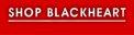 SHOP BLACKHEART