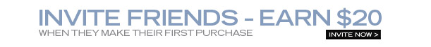 Invite friends - Earn $20 (When they make their first purchase)