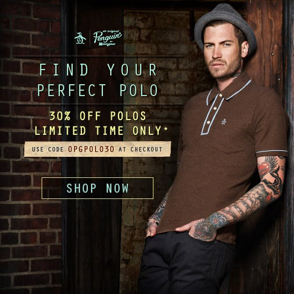 FIND YOUR PERFECT POLO 30% OFF LIMITED TIME ONLY