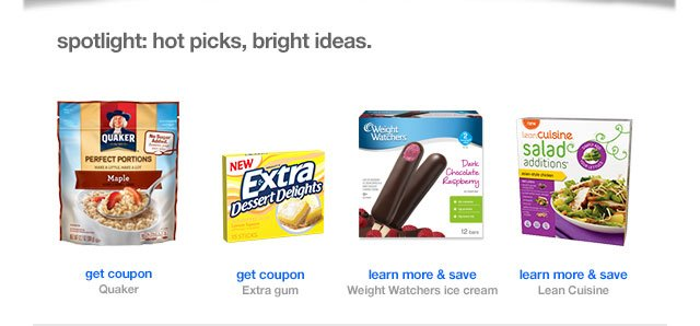 Spotlight: hot picks, bright ideas.