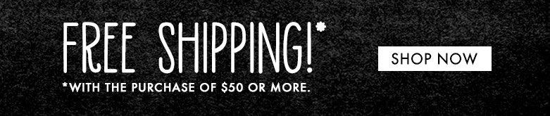 free shipping with purchaseof $50 or more