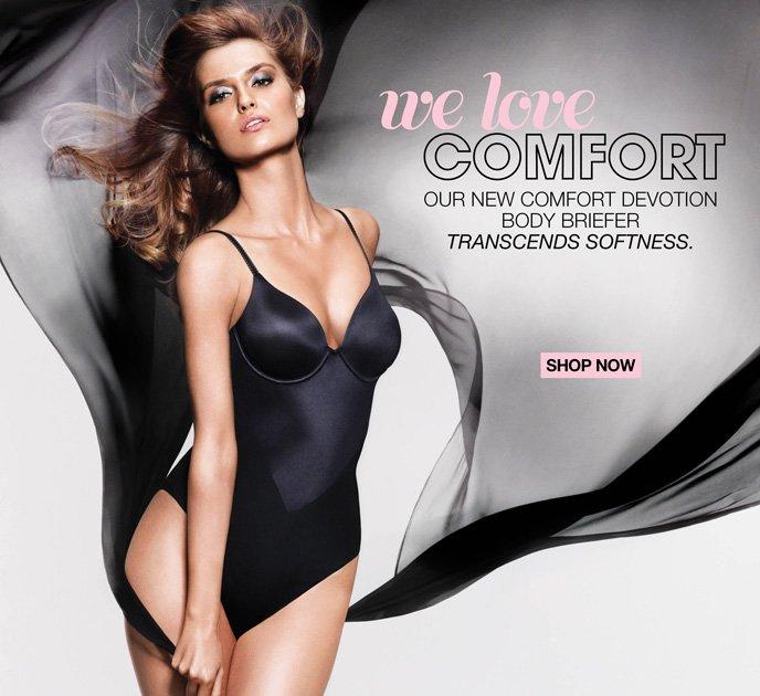 We Love Comfort: Our New Comfort Devotion Body Briefer Transcends Softness