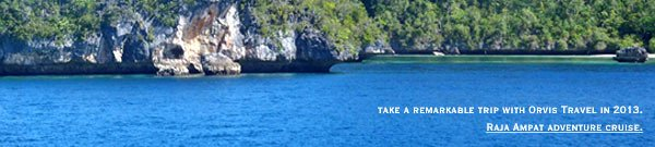 Take a remarkable trip with Orvis Travel in 2013. Raja Ampat adventure cruise.