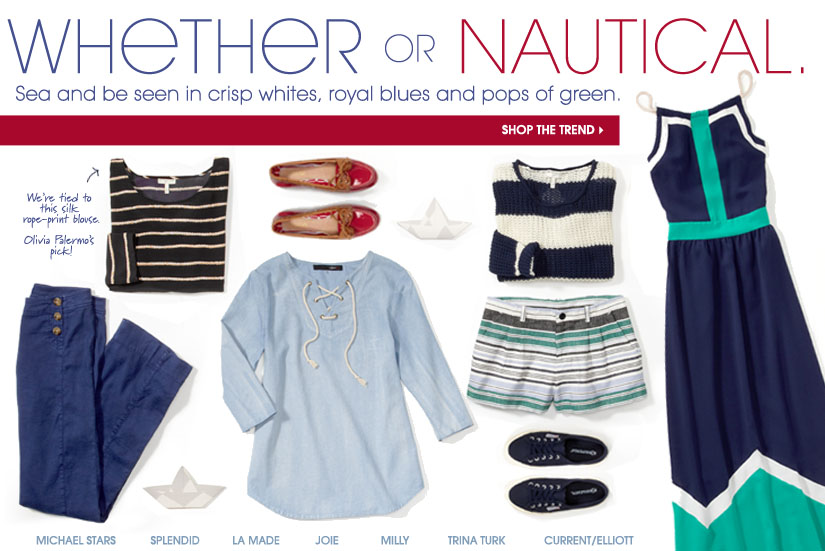 WHETHER OR NAUTICAL. SHOP THE TREND