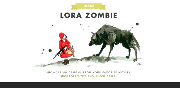 MADE - Lora Zombie - Showcasing designs from your favorite artists. Shop Lora's tees and iPhone cases.