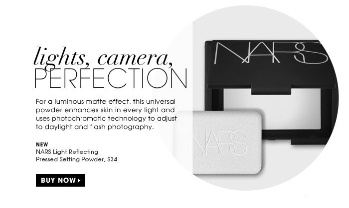 Lights, Camera, Perfection. For a luminous matte effect, this universal powder enhances skin in every light and uses photochromatic technology to adjust to daylight and flash photography. new. NARS Light Reflecting Pressed Setting Powder, $34