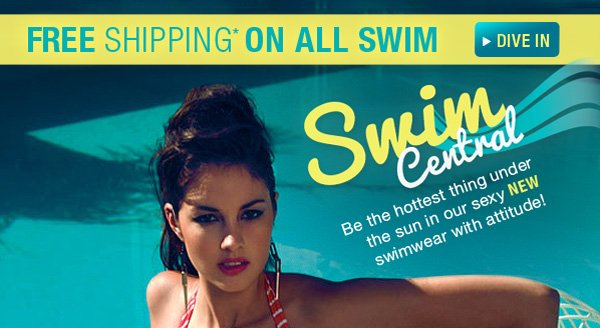 FREE SHIPPING* ON ALL SWIM