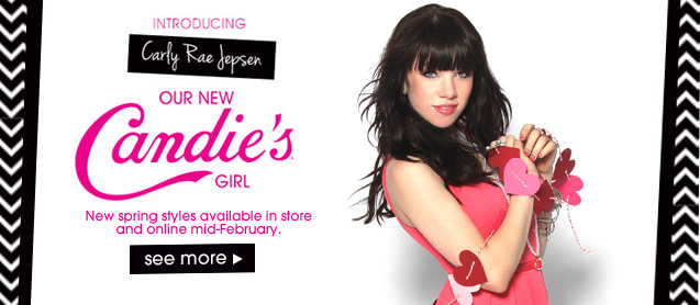 Introducing Carly Rae Jepsen Our New Candie's Girl. New spring styles available in store and online mid-February. See More.