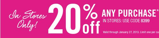 20% Off any Purchase!