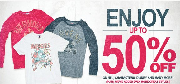 Enjoy up to 50% off. On NFL, characters and many more.