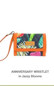 Anniversary Wristlet in Jazzy Blooms