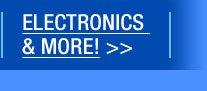 ELECTRONICS & MORE!
