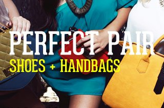 Perfect Pair: Women's Shoes & Handbags