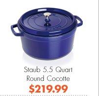 Staub 5.5 Quart Round Cocotte $219.99